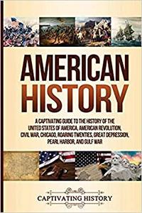 Captivating History: American History