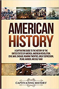 American History: A Captivating Guide